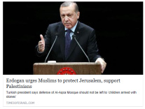 erdogan-urges-muslims-to-protect-jerusalem-support-palestinians-times-of-israel