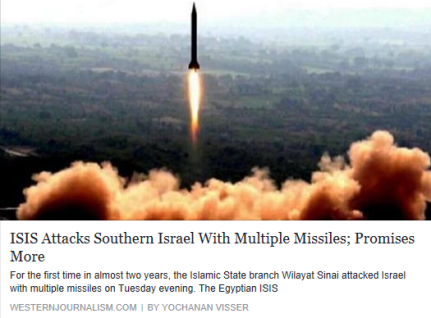 isis-attacks-southern-israel-with-multiple-missiles-promises-more-western-journalism